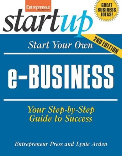 9781599181929: Start Your Own E-Business, 2nd Edition (Start Your Own)