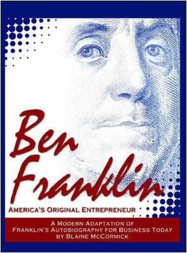 9781599181950: Ben Franklin: America's Original Entrepreneur
