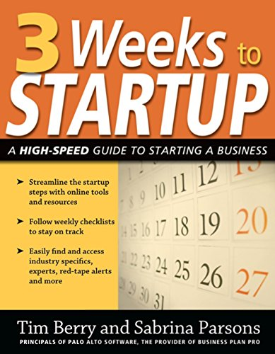 3 Weeks to Startup: A High-Speed Guide to Starting a Business (Paperback): Tim Berry