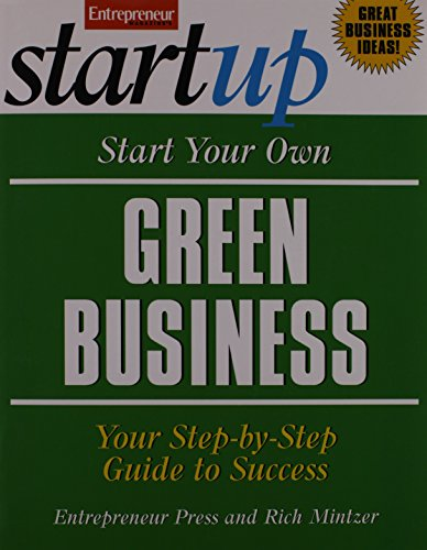 9781599183398: Start Your Own Green Business: Your Step-By-Step Guide to Success (StartUp Series)