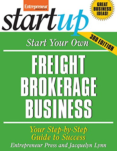 9781599183725: Start Your Own Freight Brokerage Business: Your Step-By-Step Guide to Success (StartUp Series)