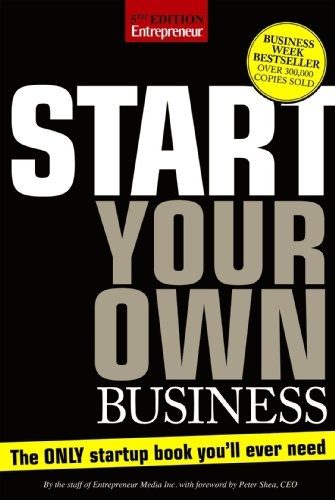 9781599183879: Start Your Own Business, Fifth Edition: The Only Start-Up Book You'll Ever Need