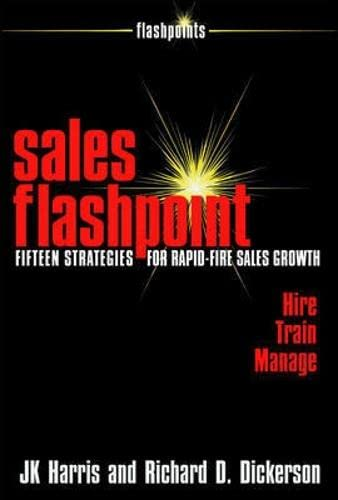 9781599183886: Sales Flashpoint: 15 Strategies for Rapid-Fire Sales Growth (Flashpoints (Entrepreneur Press))