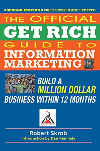 9781599184104: Official Get Rich Guide to Information Marketing: Build a Million Dollar Business Within 12 Months