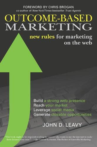 9781599184180: Outcome-Based Marketing: New Rules for Marketing on the Web