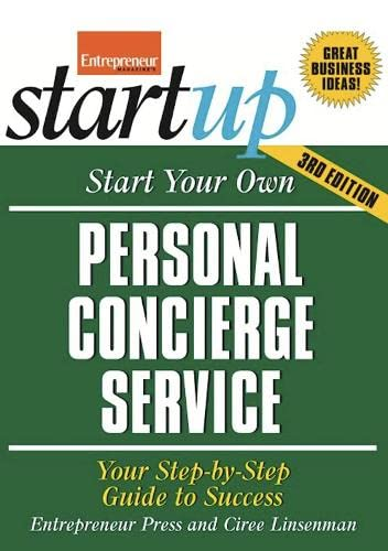 9781599184258: Start Your Own Personal Concierge Service: Your Step-By-Step Guide to Success (StartUp Series)