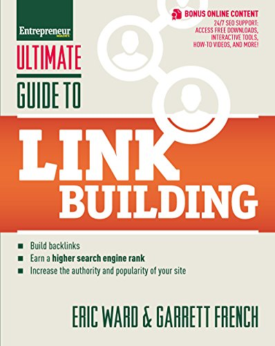 9781599184425: Ultimate Guide to Link Building: How to Build Backlinks, Authority and Credibility for Your Website, and Increase Click Traffic and Search Ranking (Ultimate Series)