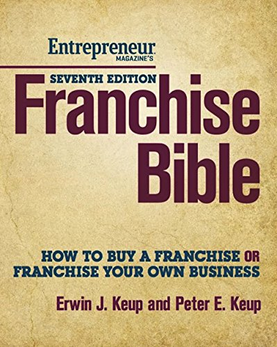 9781599184487: Franchise Bible: How to Buy a Franchise or Franchise Your Own Business