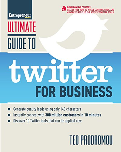 9781599184494: Ultimate Guide to Twitter for Business: Generate Quality Leads Using Only 140 Characters, Instantly Connect with 300 million Customers in 10 Minutes, ... that Can be Applied Now (Ultimate Series)