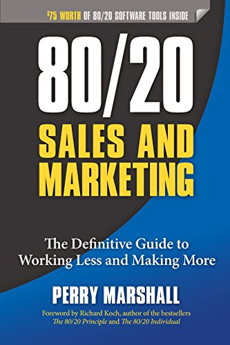9781599185057: 80/20 Sales and Marketing: The Definitive Guide to Working Less and Making More