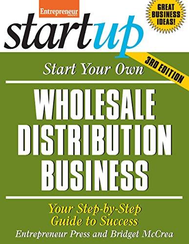 Start Your Own Wholesale Distribution Business: McCrea, Bridget