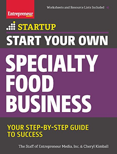 9781599185835: Start Your Own Specialty Food Business: Your Step-By-Step Startup Guide to Success (StartUp Series)