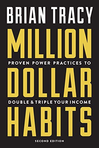 9781599186146: Million Dollar Habits: Proven Power Practices to Double and Triple Your Income
