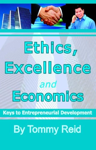 Ethics, Excellence and Economics: Tommy Reid