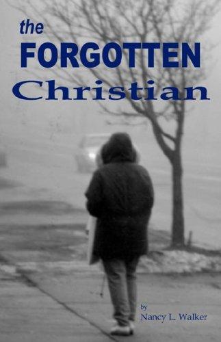 9781599190341: The Forgotten Christian