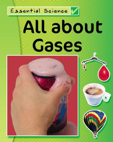 9781599200224: All About Gases (Essential Science)