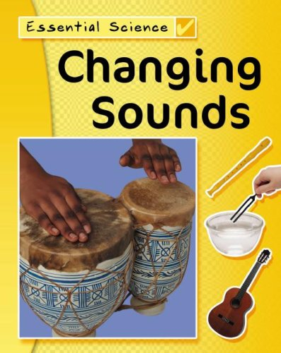 Changing Sounds (Essential Science/Watts): Peter Riley