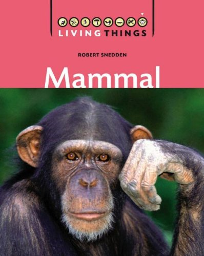 9781599200811: Mammals (Living Things)