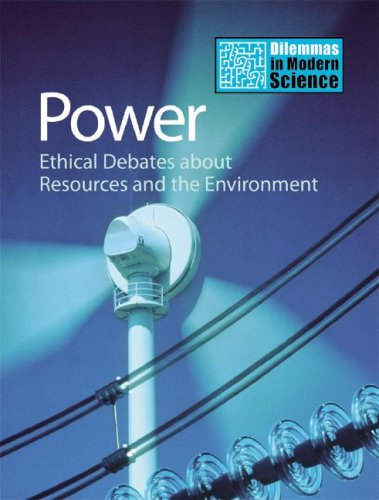 Power: Ethical Debates about Resources and the Environment (Hardback): Kate Ravilious