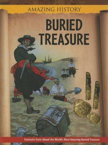 Buried Treasure (Amazing History): Malam, John