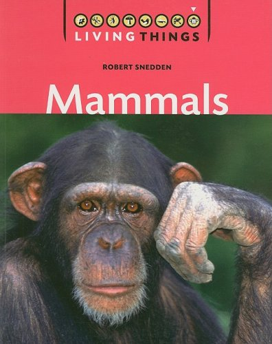 9781599201986: Mammals (Living Things)