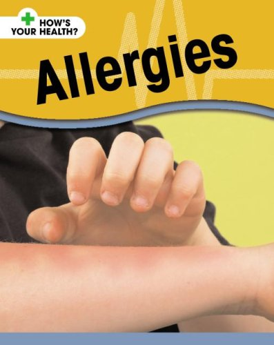Allergies (How's Your Health?): Royston, Angela