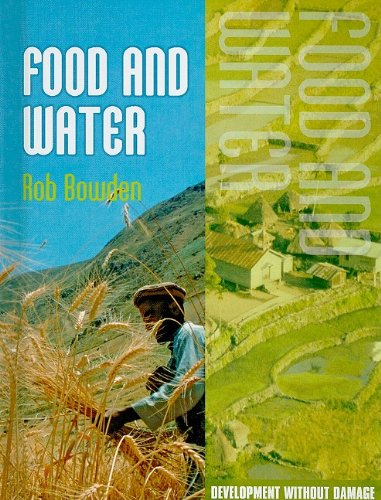 Food and Water (Development Without Damage): Bowden, Rob