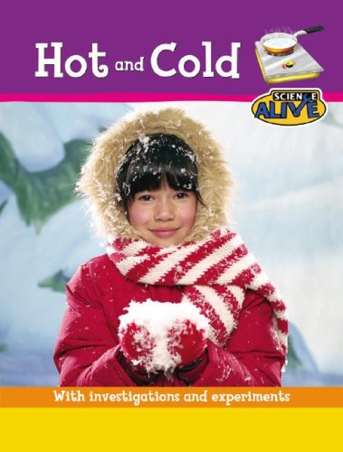 Hot and Cold (Science Alive): Jennings, Terry