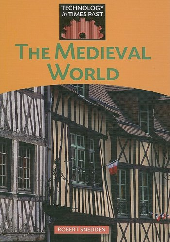 9781599203003: The Medieval World (Technology in Times Past)