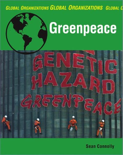 Greenpeace (Global Organizations): Sean Connolly