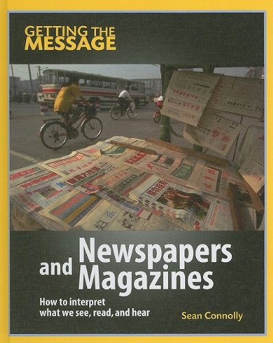 Newspapers and Magazines (Getting the Message): Connolly, Sean