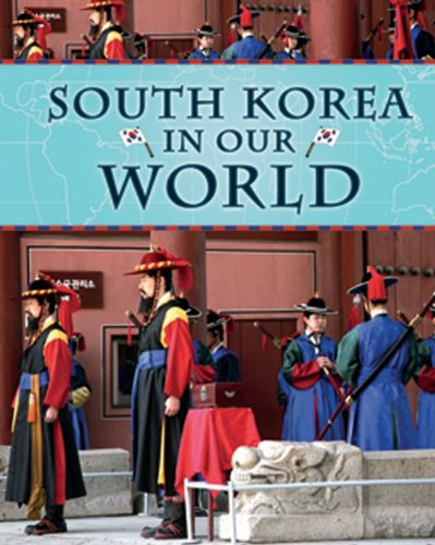 9781599204338: South Korea in Our World
