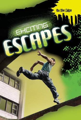 9781599205144: Exciting Escapes (On the Edge (Smart Apple Media))