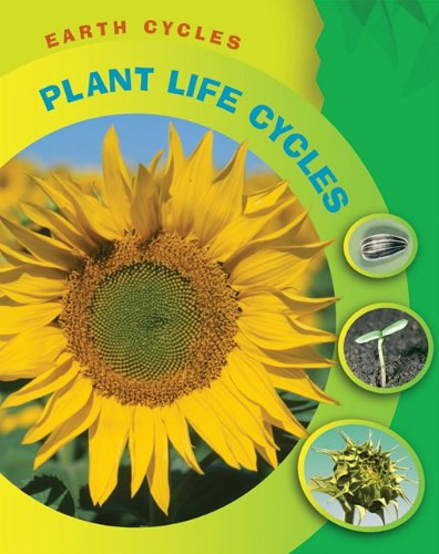 9781599205243: Plant Life Cycles (Earth Cycles)