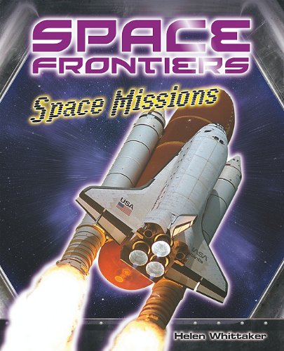 Space Missions (Space Frontiers): Helen Whitaker