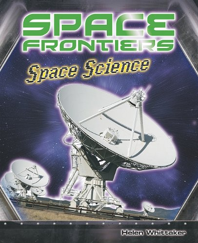 Space Science (Space Frontiers): Whitaker, Helen