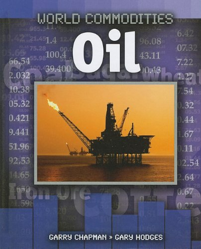9781599205861: Oil (World Commodities)