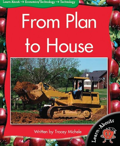 9781599206233: From Plan to House (Learn-Abouts: Level 13 (Paperback))