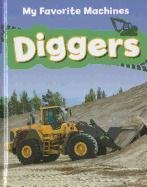 Diggers (My Favorite Machines): Ruck, Colleen