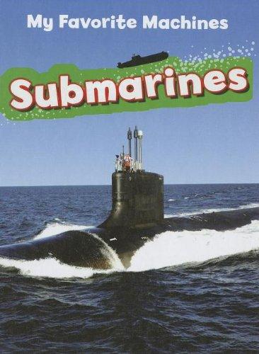 9781599206783: Submarines (My Favorite Machines)