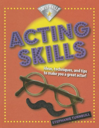 9781599207971: Acting Skills (Super Skills)