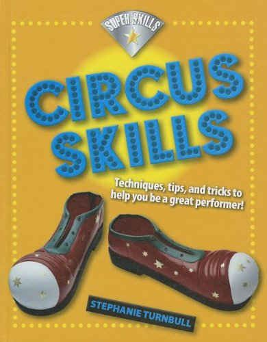 9781599207995: Circus Skills (Super Skills)