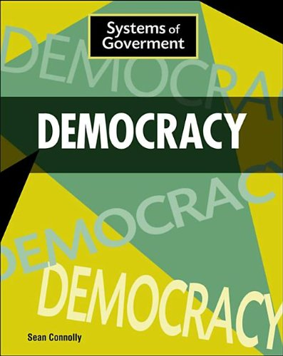 Democracy (Systems of Government): Connolly, Sean