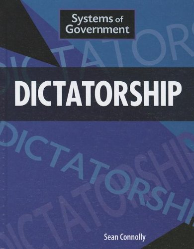 Dictatorship (Systems of Government): Connolly, Sean