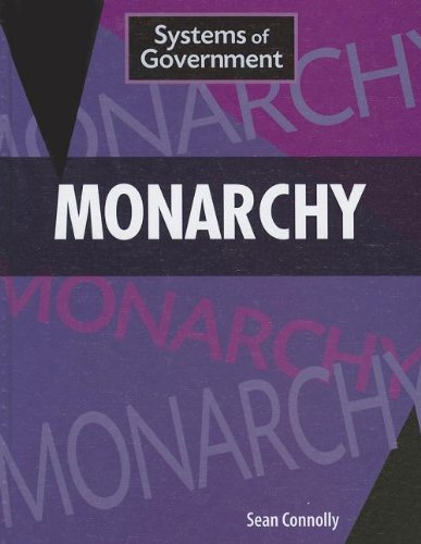 Monarchy (Systems of Government): Connolly, Sean