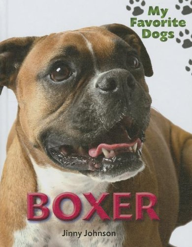Boxer (My Favorite Dogs (Smart Apple)): Johnson, Jinny