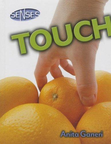 Touch (Senses (Smart Apple)) (9781599208558) by Ganeri, Anita