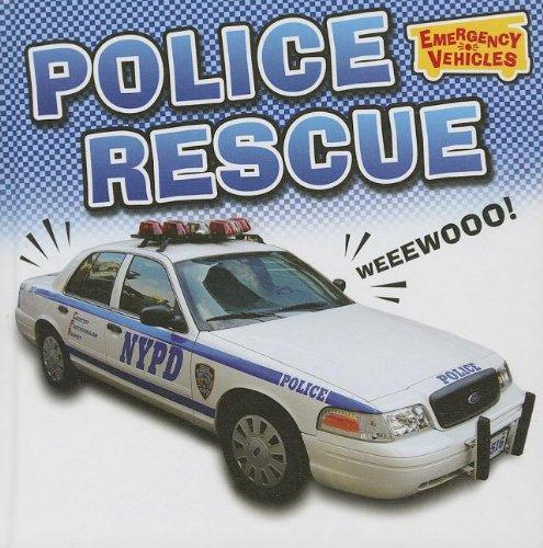 Police Rescue (Emergency Vehicles (Smart Apple)): Chancellor, Deborah