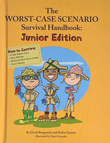 9781599209760: The Worst Case Scenario Survival Handbook: Junior Edition