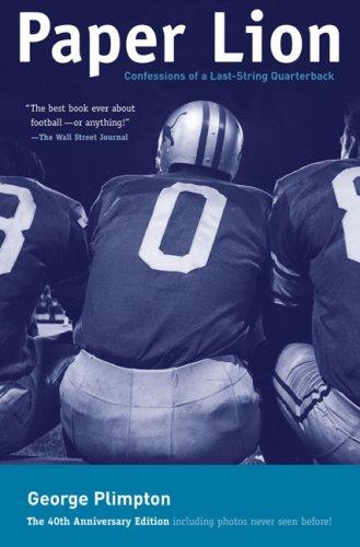 9781599210056: Paper Lion: Confessions of a Last-string Quarterback